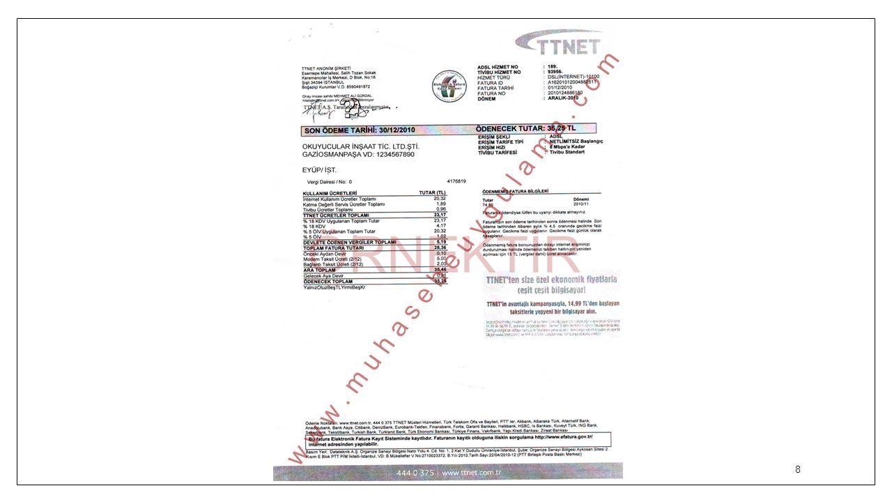 TT Net İnternet Faturası İşleme TTNET ücretler toplamı:23,17Modem taksit: 5,00Bağlantı taksit: 2,00 Önceki aydan devir: 0,10 23,17 + 5,00 + 2,00 + 0,10 = 30,27 Gelecek Aya Devir: 0,21 30,27 - 0,21 = 30,06 (TT NET İnternet Fatura) İndirilecek KDV 191: 4,17 ÖİV (Kanunen Kabul Edilmeyen Giderler): 1,02 Ödenecek Toplam: 35,25 9