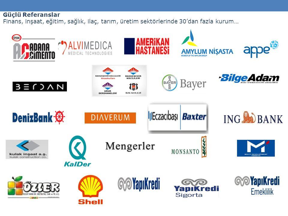 Güçlü Referanslar Finans, inşaat, eğitim, sağlık, ilaç, tarım, üretim sektörlerinde 30'dan fazla kurum…