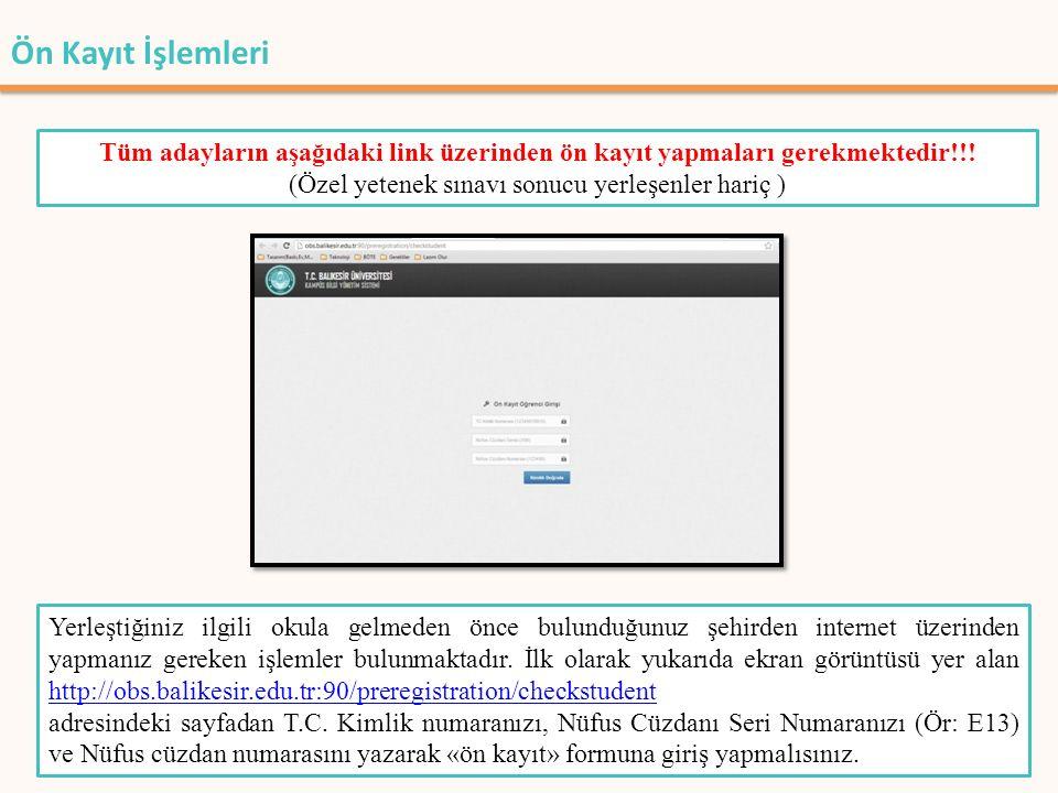 Yerleştiğiniz ilgili okula gelmeden önce bulunduğunuz şehirden internet üzerinden yapmanız gereken işlemler bulunmaktadır. İlk olarak yukarıda ekran g