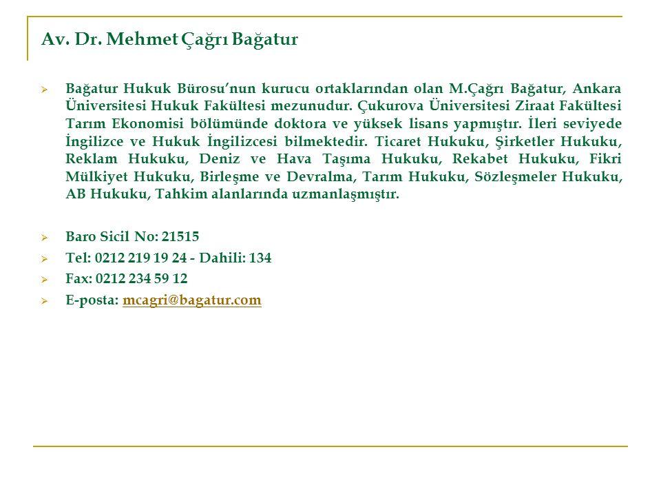 Av. Dr. Mehmet Çağrı Bağatur  Bağatur Hukuk Bürosu'nun kurucu ortaklarından olan M.Çağrı Bağatur, Ankara Üniversitesi Hukuk Fakültesi mezunudur. Çuku