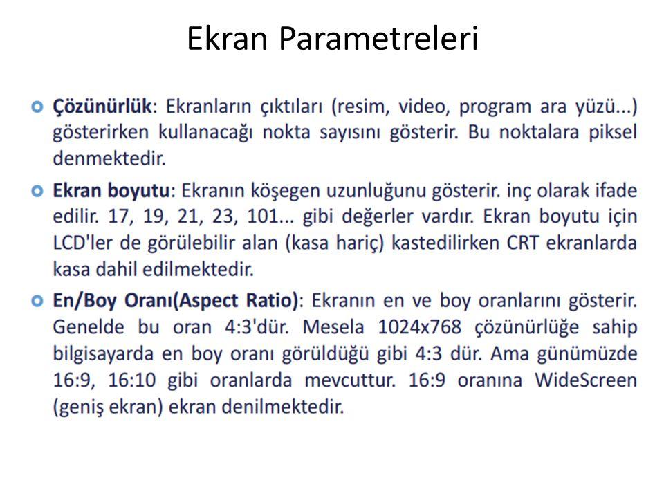 Ekran Parametreleri