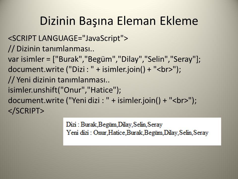 Dizinin Başına Eleman Ekleme // Dizinin tanımlanması..