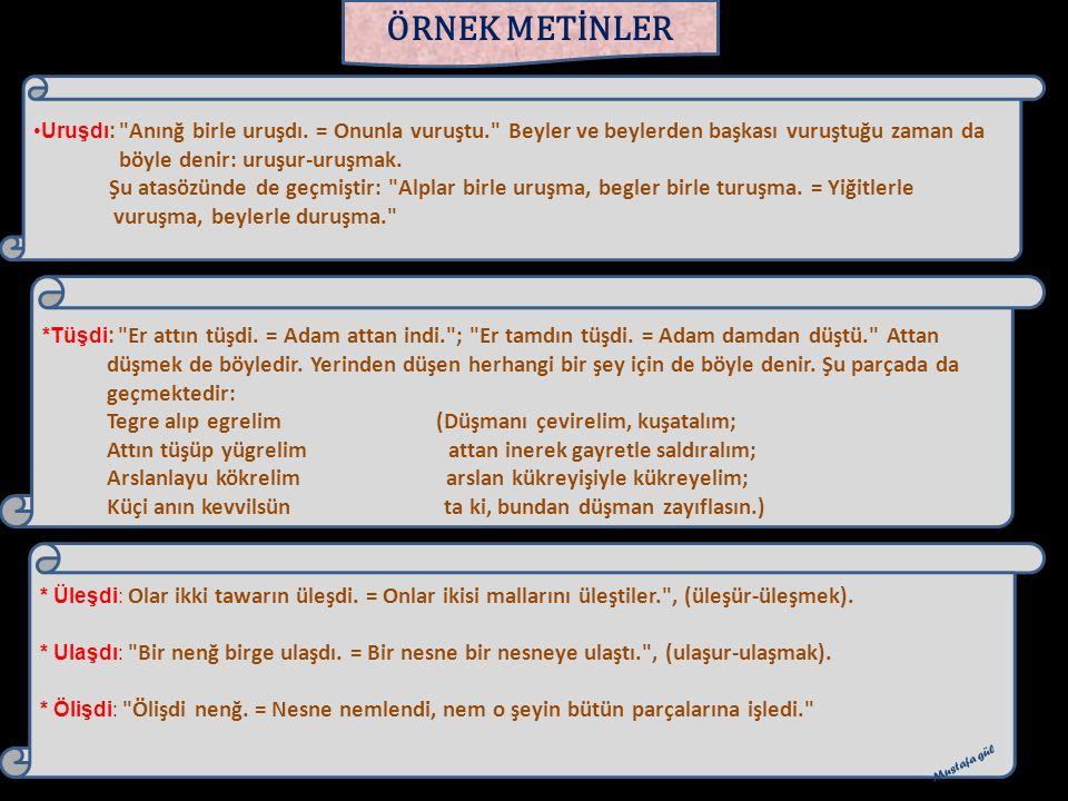 ÖRNEK METİNLER Uruşdı:
