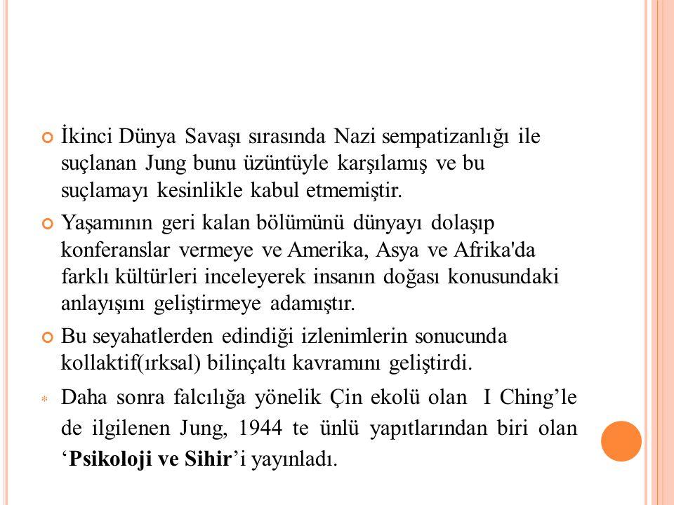 İkinci Dünya Savaşı sırasında Nazi sempatizanlığı ile suçlanan Jung bunu üzüntüyle karşılamış ve bu suçlamayı kesinlikle kabul etmemiştir. Yaşamının g