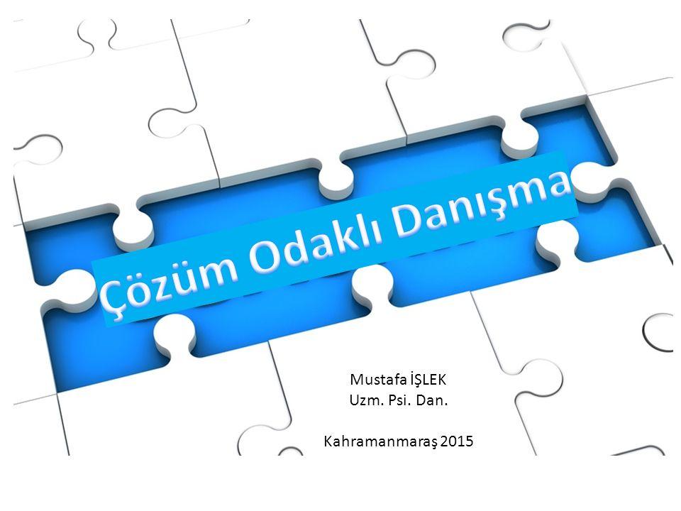 Mustafa İŞLEK Uzm. Psi. Dan. Kahramanmaraş 2015
