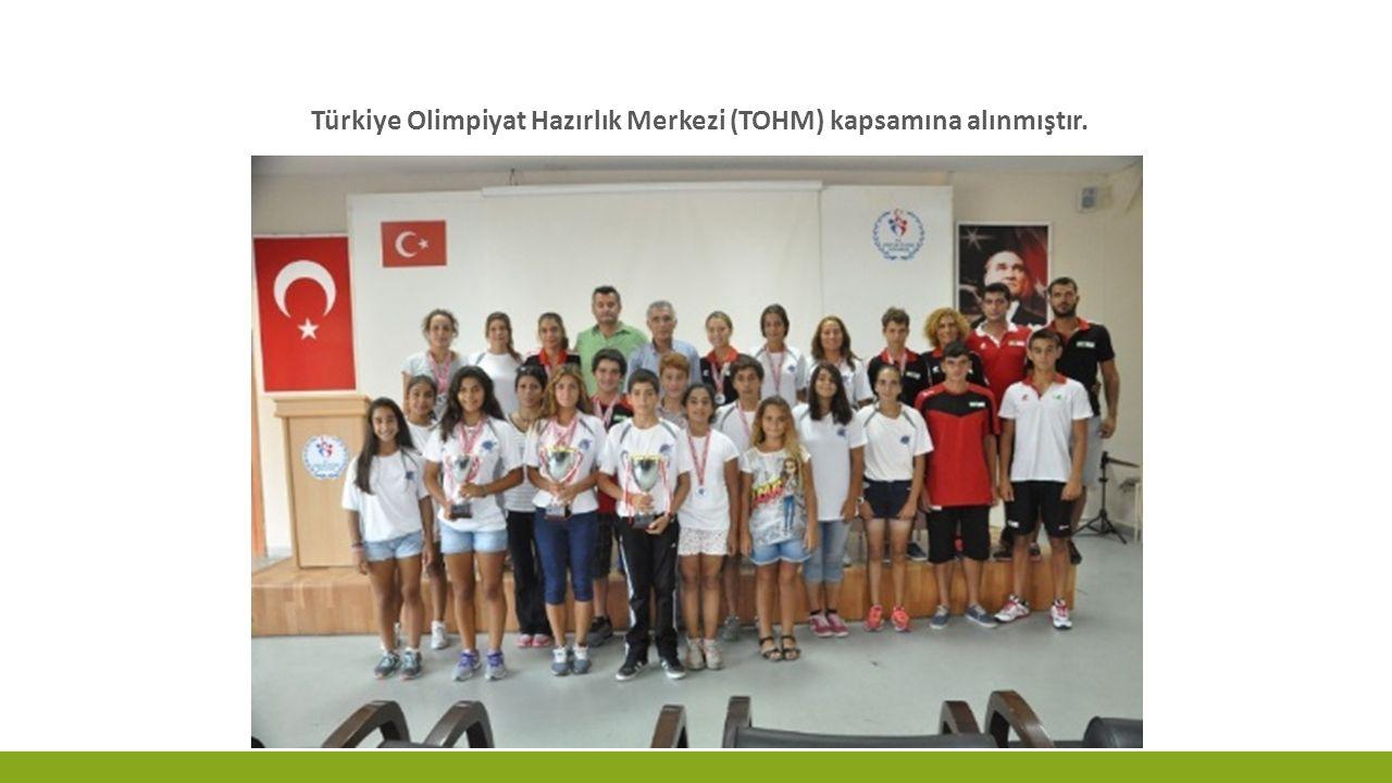 Türkiye Olimpiyat Hazırlık Merkezi (TOHM) kapsamına alınmıştır.