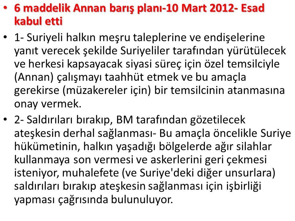 6 maddelik Annan barış planı-10 Mart 2012- Esad kabul etti 6 maddelik Annan barış planı-10 Mart 2012- Esad kabul etti 1- Suriyeli halkın meşru taleple