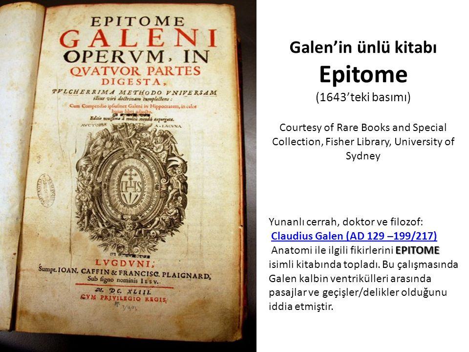 Galen'in ünlü kitabı Epitome (1643'teki basımı) Courtesy of Rare Books and Special Collection, Fisher Library, University of Sydney Yunanlı cerrah, do