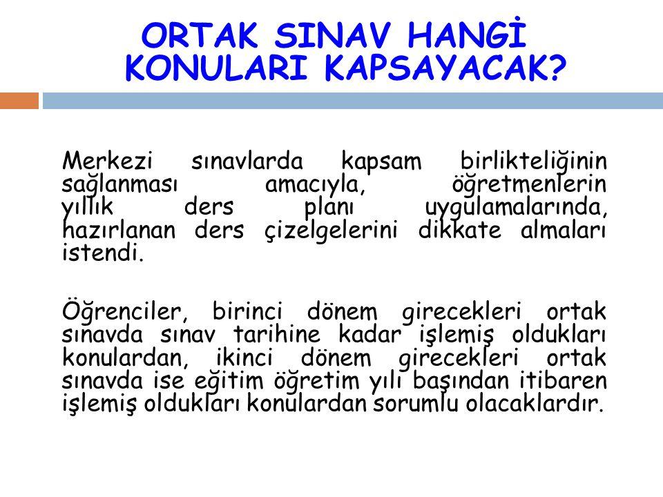 ORTAK SINAV HANGİ KONULARI KAPSAYACAK.