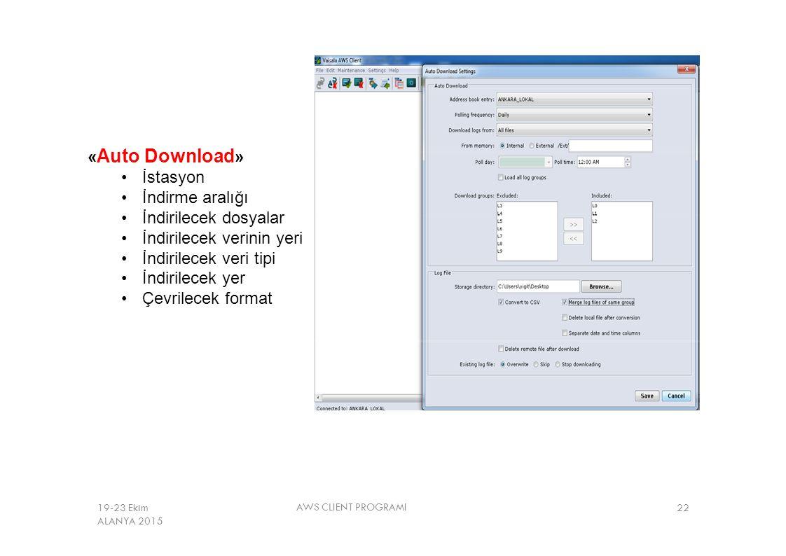« Auto Download » İstasyon İndirme aralığı İndirilecek dosyalar İndirilecek verinin yeri İndirilecek veri tipi İndirilecek yer Çevrilecek format AWS C