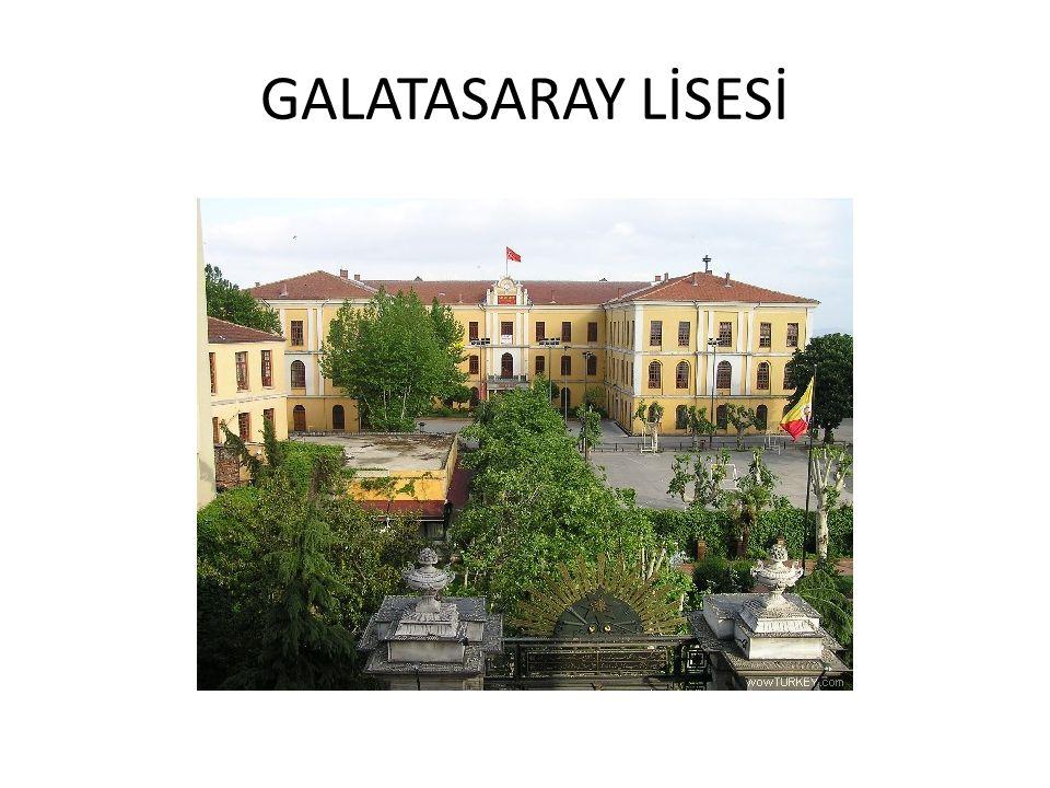 GALATASARAY LİSESİ