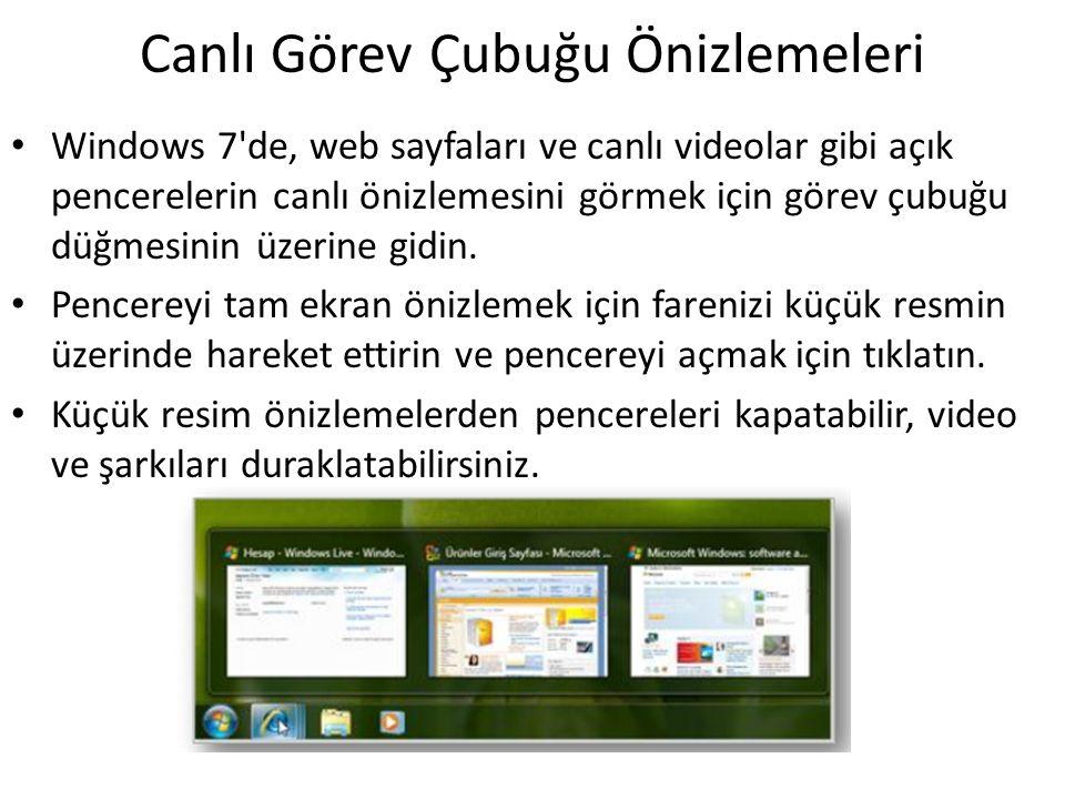 Canlı Görev Çubuğu Önizlemeleri Windows 7'de, web sayfaları ve canlı videolar gibi açık pencerelerin canlı önizlemesini görmek için görev çubuğu düğme