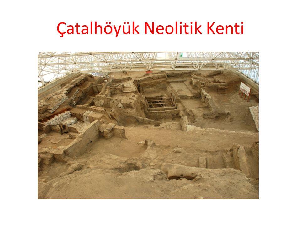 Çatalhöyük Neolitik Kenti