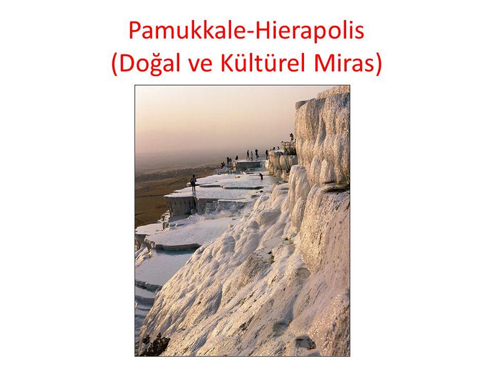 Pamukkale-Hierapolis (Doğal ve Kültürel Miras)