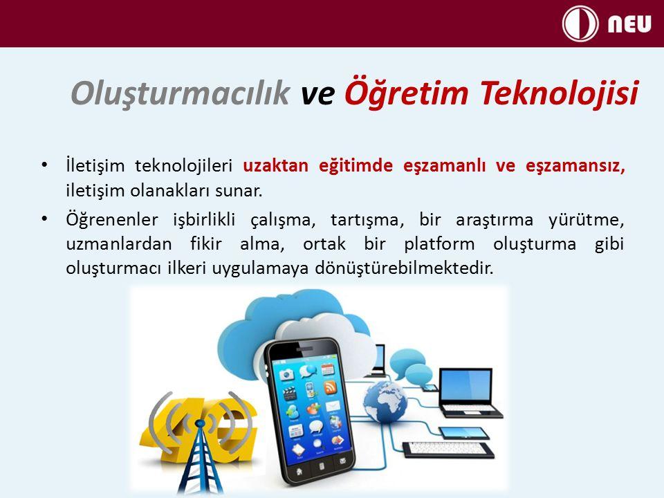 İletişim teknolojileri uzaktan eğitimde eşzamanlı ve eşzamansız, iletişim olanakları sunar.
