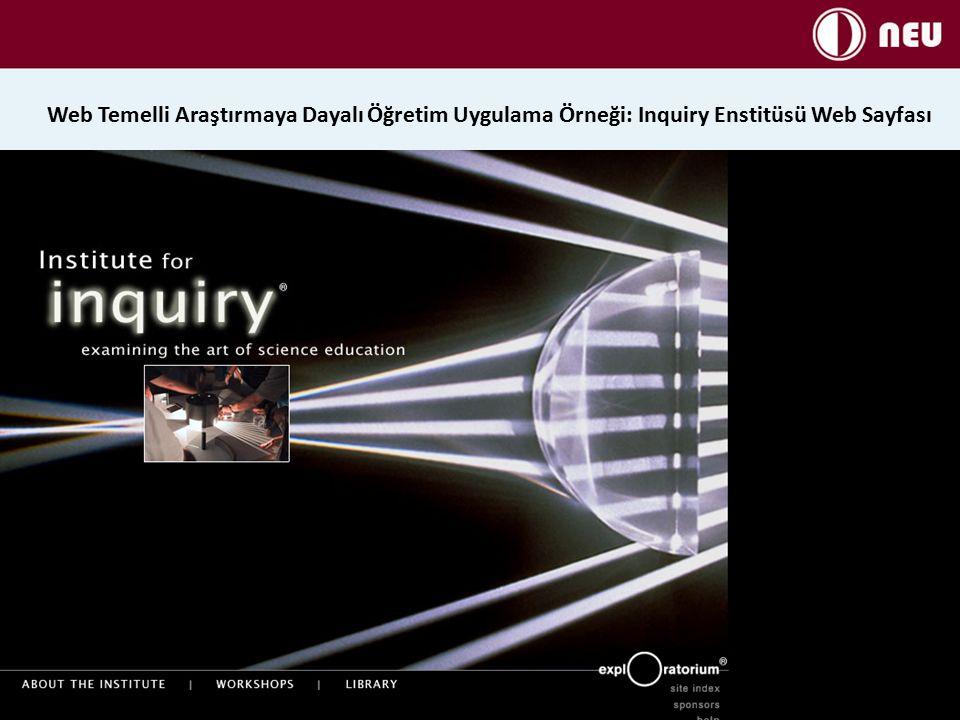 Web Temelli Araştırmaya Dayalı Öğretim Uygulama Örneği: Inquiry Enstitüsü Web Sayfası