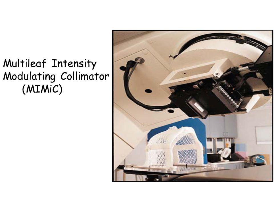 Multileaf Intensity Modulating Collimator (MIMiC)