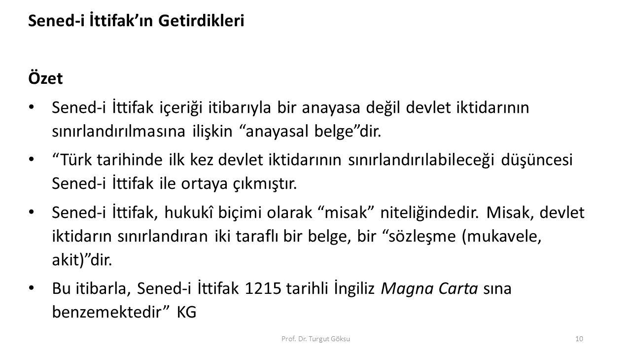 Tanzimat Fermanı (3 Kasım 1839) Gülhane Hatt-ı Hümayunu Sultan: Abdülmecid Yazan ve Okuyan: Hariciye Nazırı Mustafa Reşit Paşa (halk ve yabancı elçiler huzurunda) Prof.