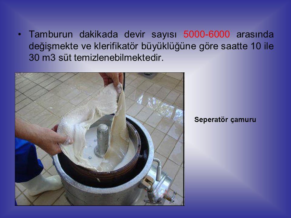 Tamburun dakikada devir sayısı 5000-6000 arasında değişmekte ve klerifikatör büyüklüğüne göre saatte 10 ile 30 m3 süt temizlenebilmektedir. Seperatör