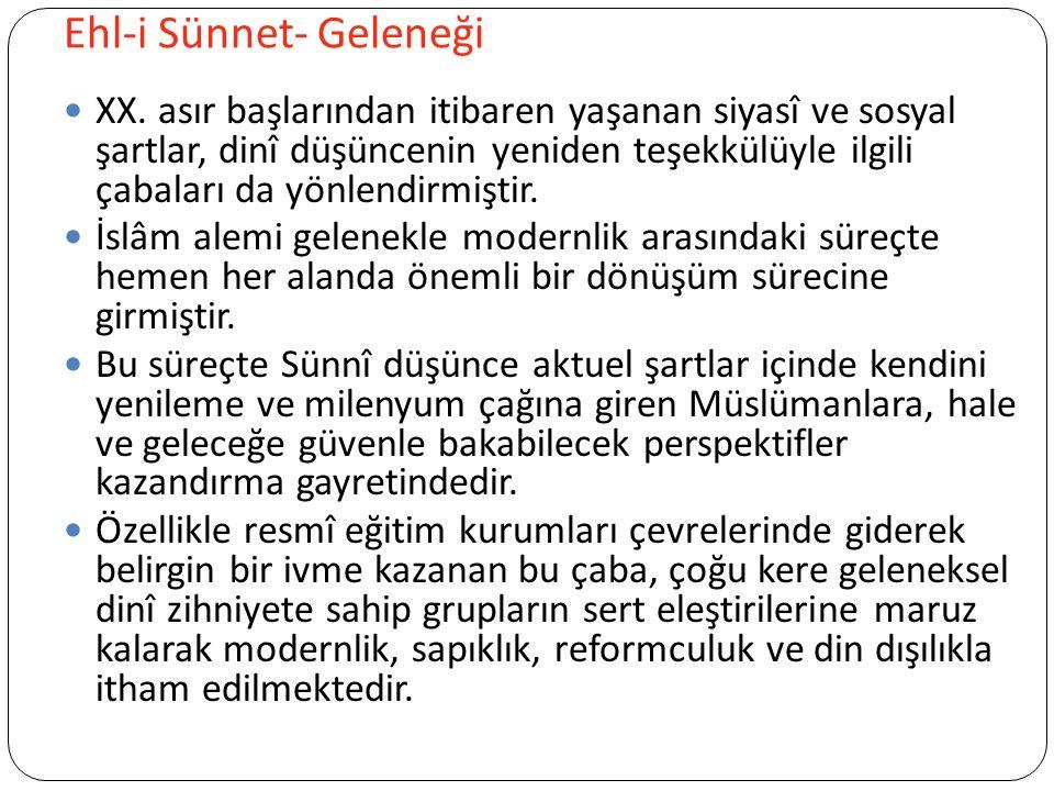 Ehl-i Sünnet- Geleneği XX.