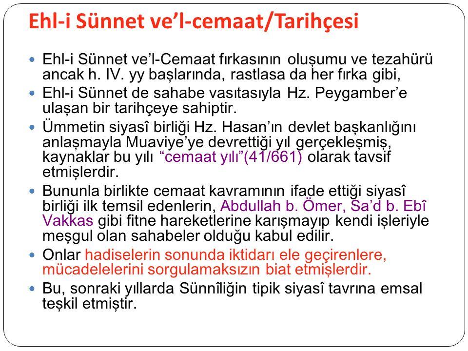 Ehl-i Sünnet ve'l-cemaat/Tarihçesi Ehl-i Sünnet ve'l-Cemaat fırkasının oluşumu ve tezahürü ancak h.