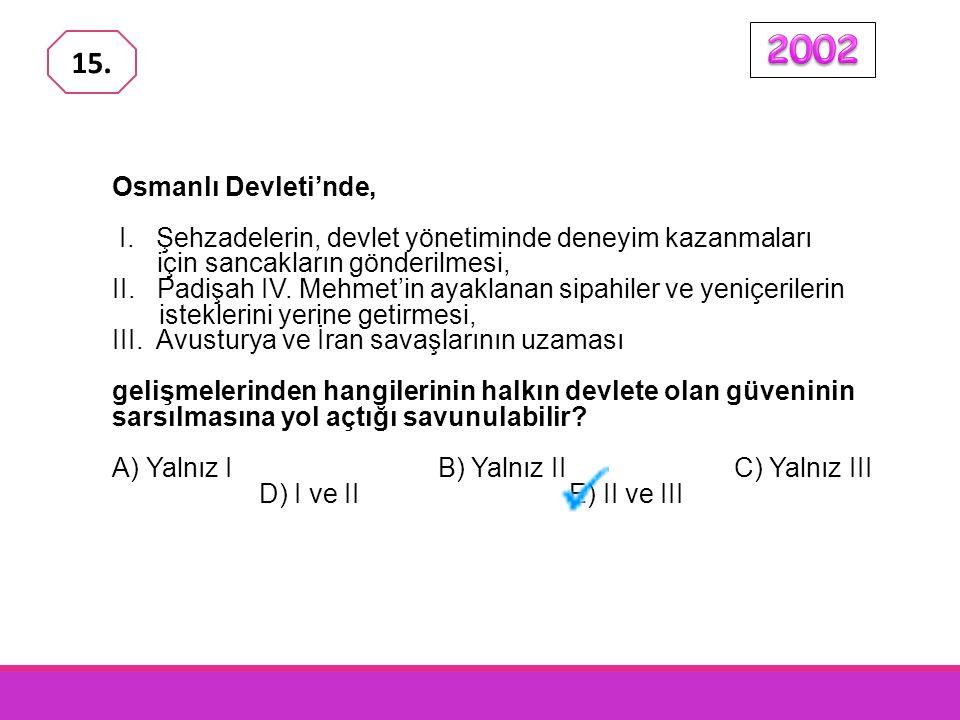 Osmanlı Devleti'nde, I.
