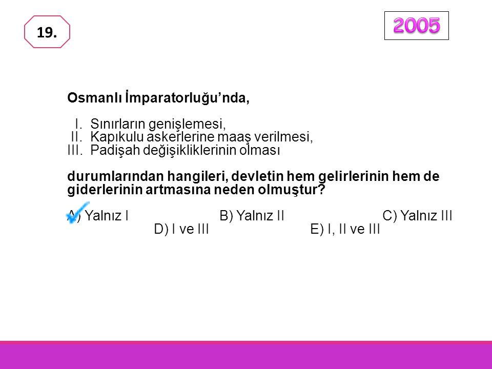 Osmanlı İmparatorluğu'nda, I.Sınırların genişlemesi, II.