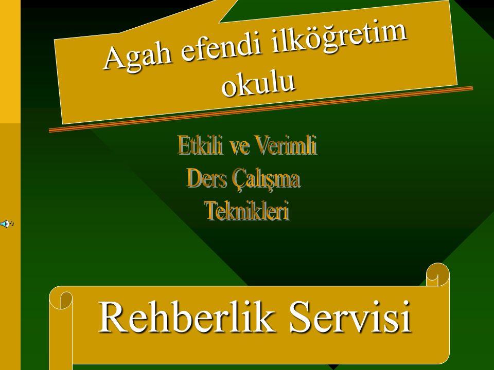 Rehberlik Servisi Hazırlayan Maruf BEÇENE REHBERLİK SERVİSİ