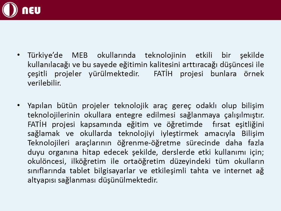 Türkiye'de MEB okullarında teknolojinin etkili bir şekilde kullanılacağı ve bu sayede eğitimin kalitesini arttıracağı düşüncesi ile çeşitli projeler yürülmektedir.