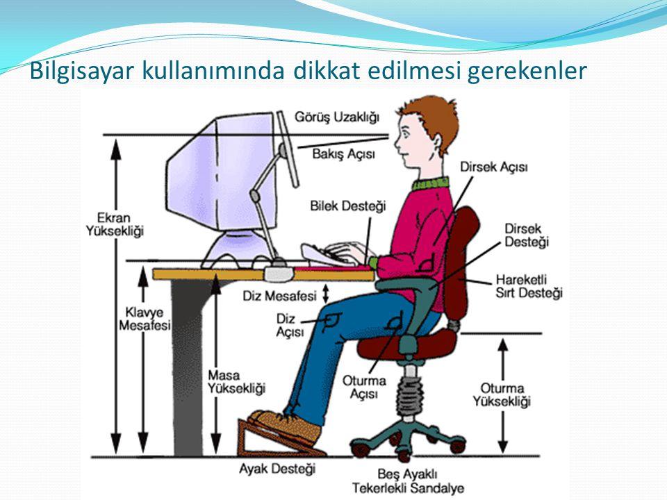 Bilgisayar kullanımında dikkat edilmesi gerekenler