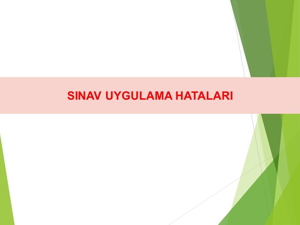 SINAV UYGULAMA HATALARI
