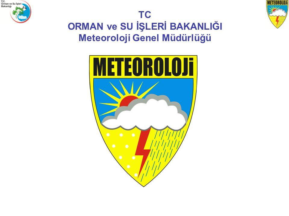 TC ORMAN ve SU İŞLERİ BAKANLIĞI Meteoroloji Genel Müdürlüğü