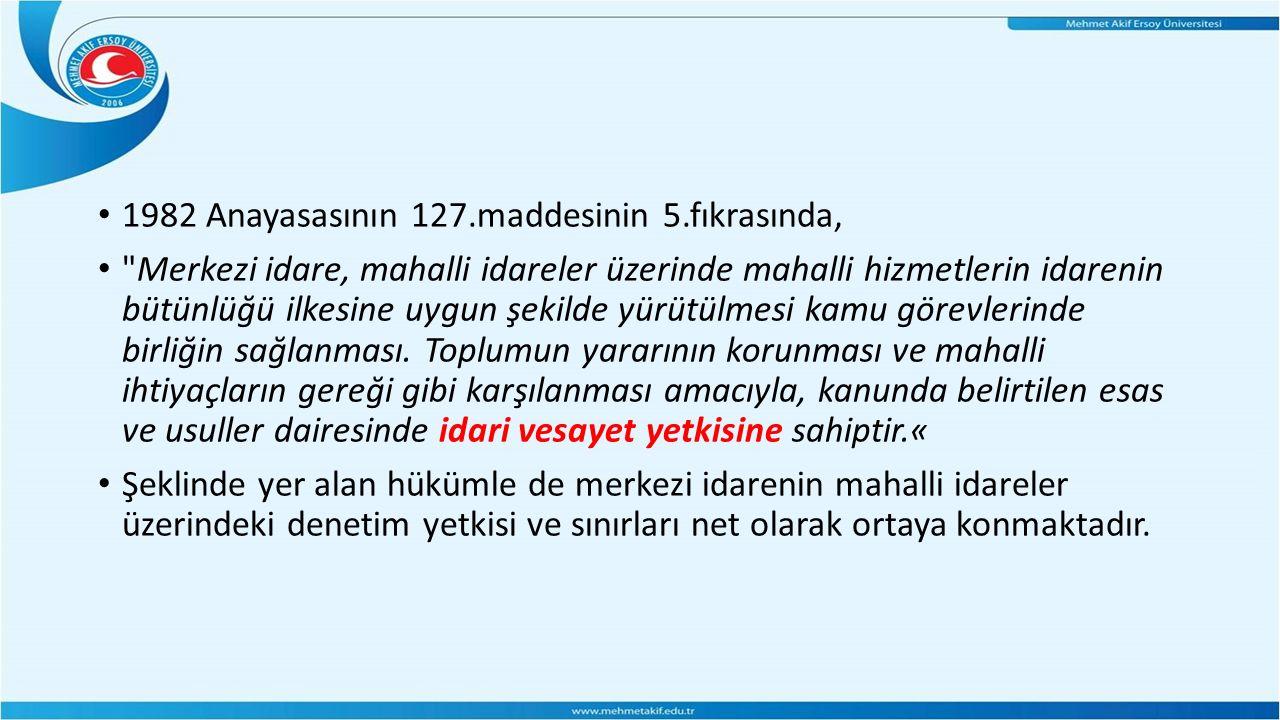 1982 Anayasasının 127.maddesinin 5.fıkrasında,