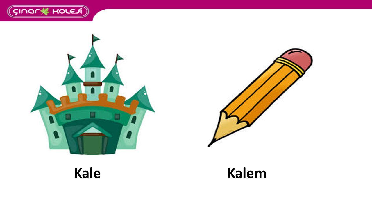 KALE ve KALEM arasında bir bağlantı bulunmadığından KALEM kelimesinin kökü KALE- olamaz.