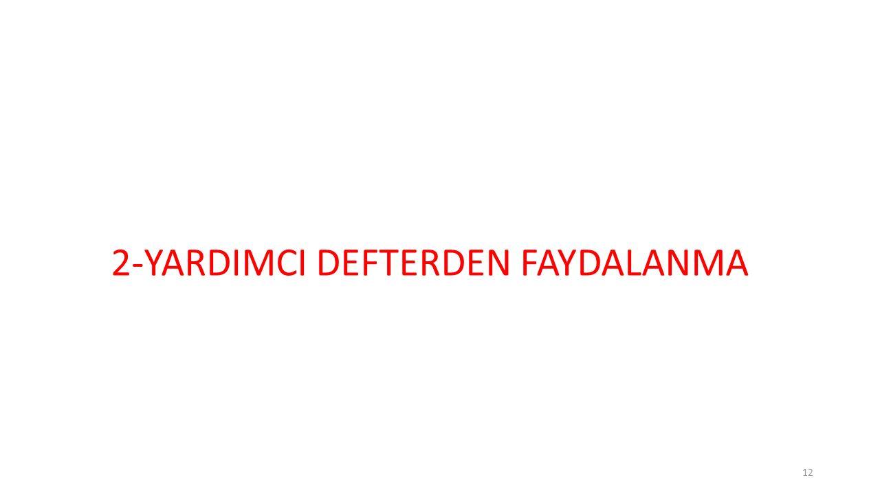 12 2-YARDIMCI DEFTERDEN FAYDALANMA
