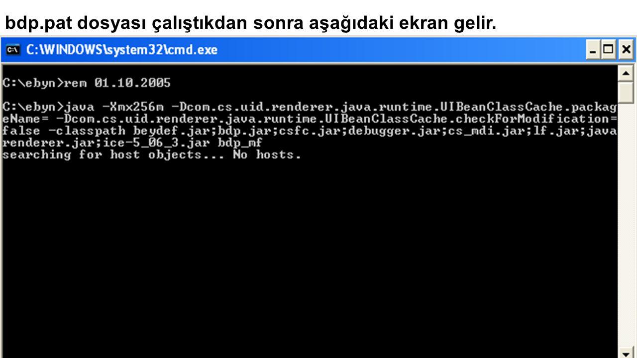 bdp.pat dosyası çalıştıkdan sonra aşağıdaki ekran gelir.