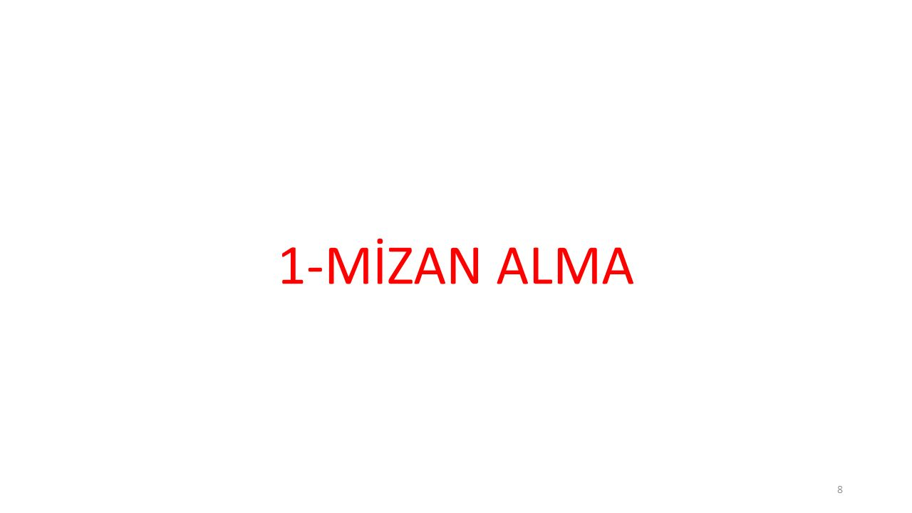 8 1-MİZAN ALMA