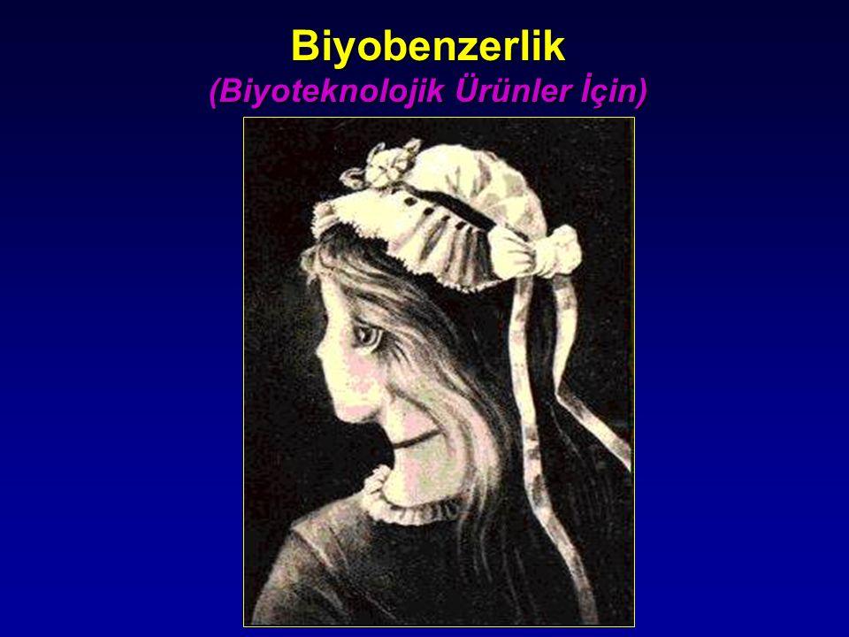 Biyobenzerlik (Biyoteknolojik Ürünler İçin)
