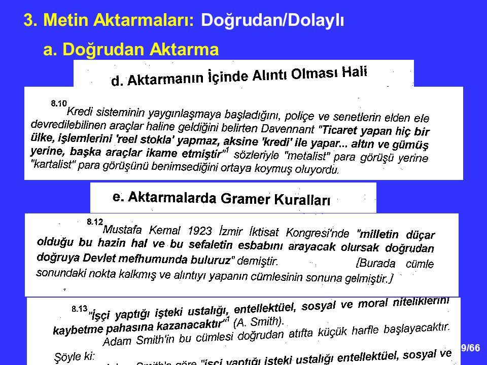 19/66 3. Metin Aktarmaları: Doğrudan/Dolaylı a. Doğrudan Aktarma