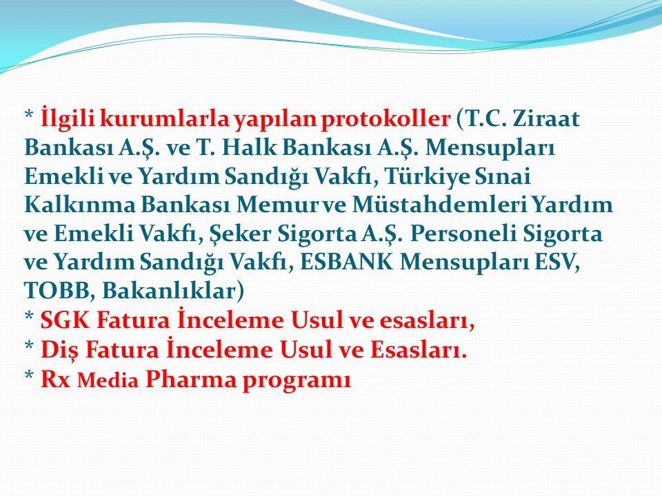 * İlgili kurumlarla yapılan protokoller (T.C. Ziraat Bankası A.Ş. ve T. Halk Bankası A.Ş. Mensupları Emekli ve Yardım Sandığı Vakfı, Türkiye Sınai Kal