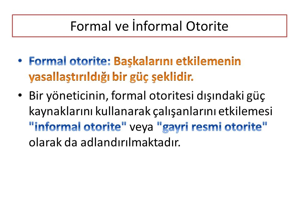Formal ve İnformal Otorite