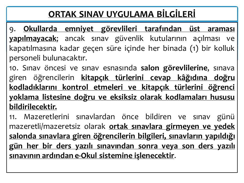 ORTAK SINAV UYGULAMA BİLGİLERİ 11 9.