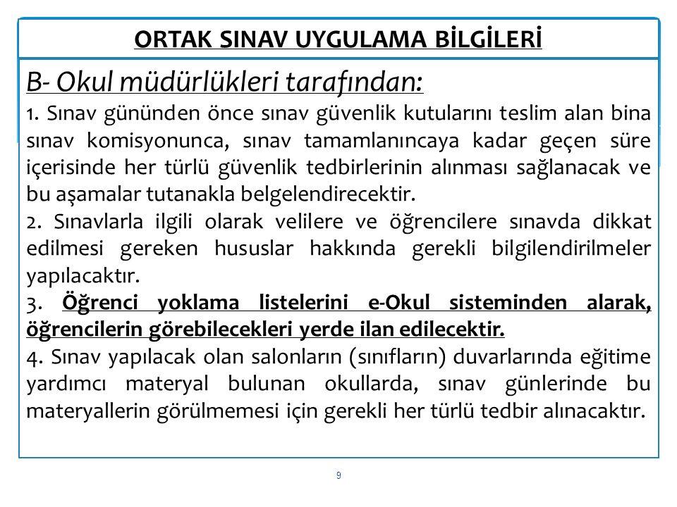 ORTAK SINAV UYGULAMA BİLGİLERİ 10 5.