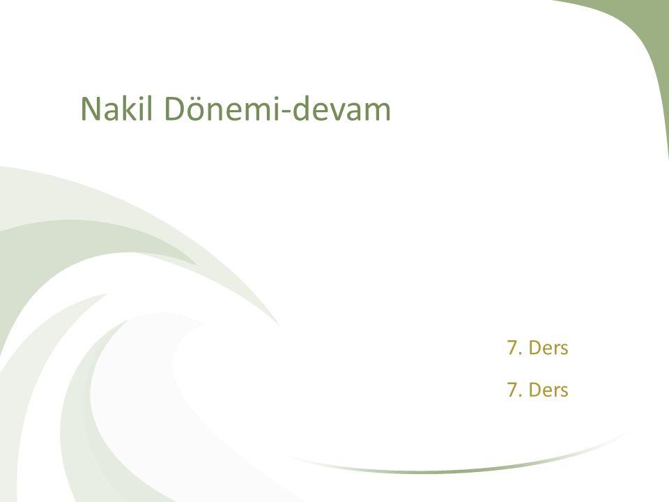 Nakil Dönemi-devam 7. Ders