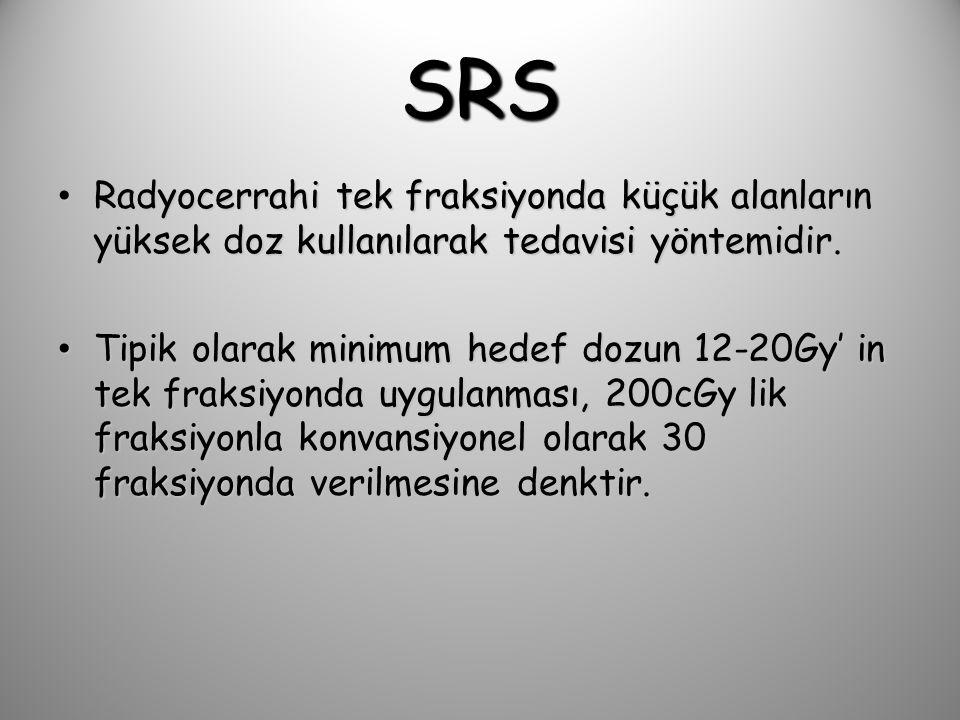 SRS Radyocerrahi tek fraksiyonda küçük alanların yüksek doz kullanılarak tedavisi yöntemidir.