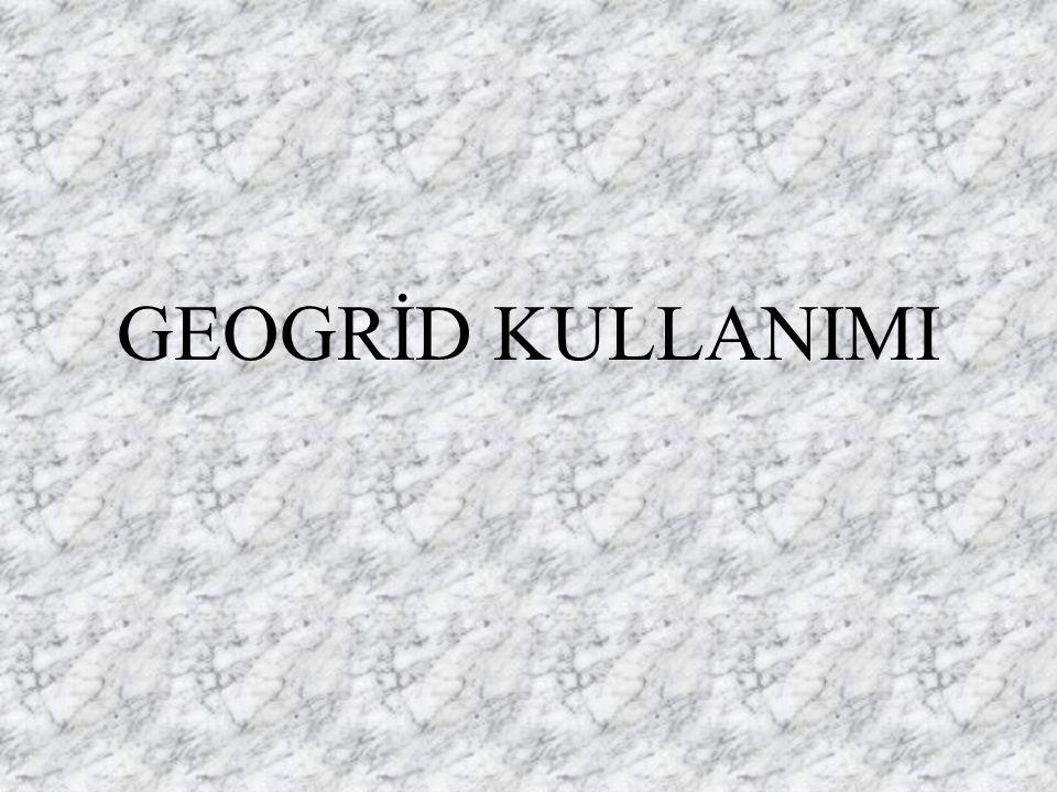 GEOGRİD KULLANIMI