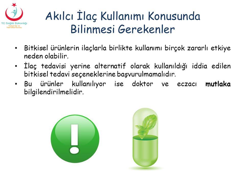 Akılcı İlaç Kullanımı Konusunda Bilinmesi Gerekenler Bitkisel ürünlerin ilaçlarla birlikte kullanımı birçok zararlı etkiye neden olabilir. İlaç tedavi