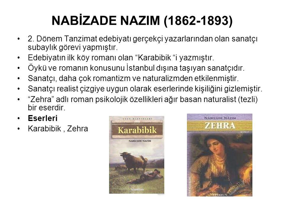 """NABİZADE NAZIM (1862-1893) 2. Dönem Tanzimat edebiyatı gerçekçi yazarlarından olan sanatçı subaylık görevi yapmıştır. Edebiyatın ilk köy romanı olan """""""