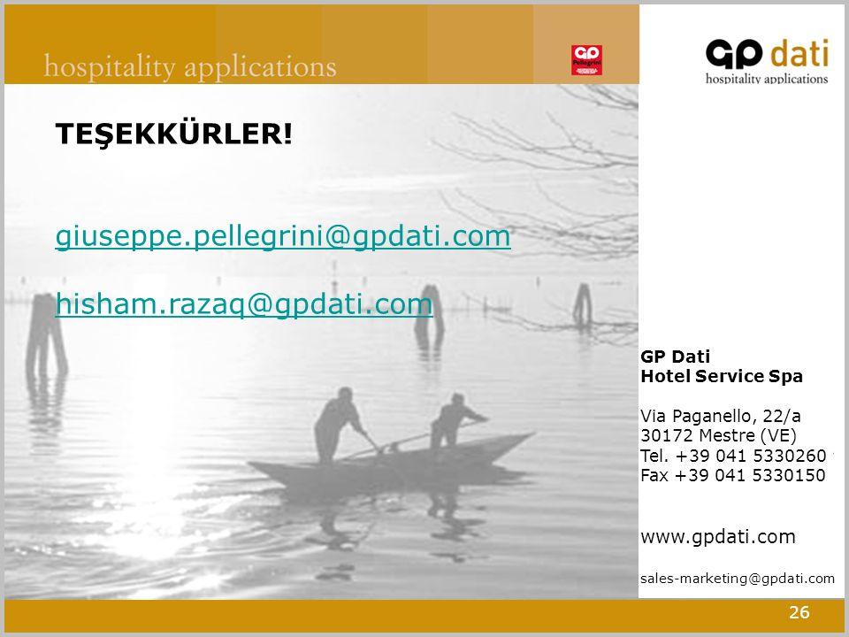 26 TEŞEKKÜRLER! giuseppe.pellegrini@gpdati.com hisham.razaq@gpdati.com GP Dati Hotel Service Spa Via Paganello, 22/a 30172 Mestre (VE) Tel. +39 041 53