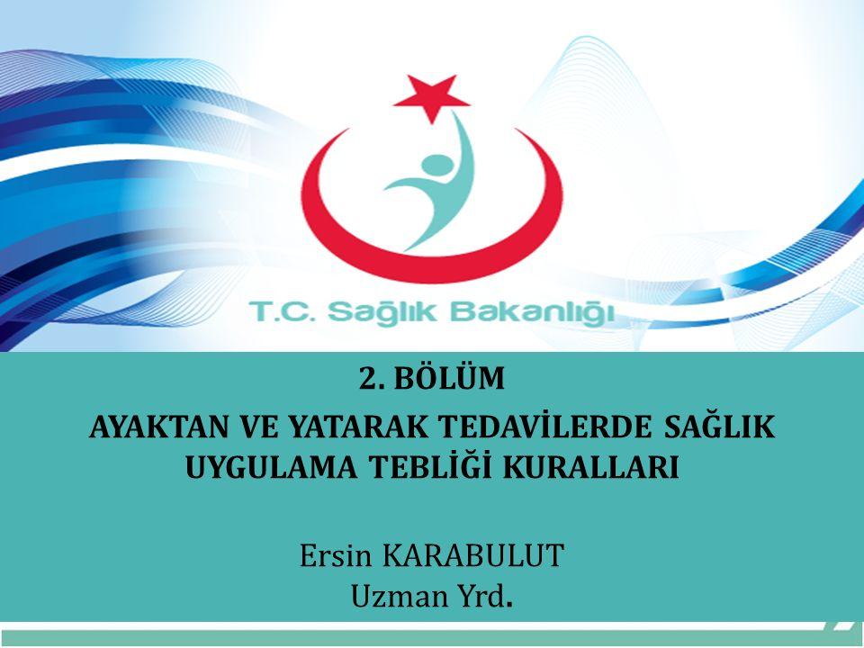 SAĞLIK HİZMETLERİ GENEL MÜDÜRLÜĞÜ 2.